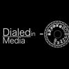 Dialed in Media