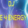 Erik dj E 4 Energy