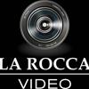 La Rocca Video