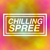 Chilling Spree