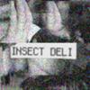 Insect Deli