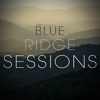 Blue Ridge Sessions