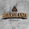 Boardland
