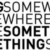 Somewhere Something