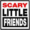 Scary-Little-Friends