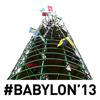 #BABYLON'13