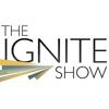 The Ignite Show