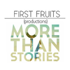 First Fruits Productions