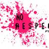 No Respect Films