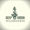 Deep Green Wilderness