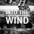 Into the Wind Outdoors