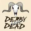 Derby Aint Dead DVD
