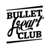 Bullet Heart Club