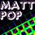 Matt Pop