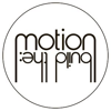 build_the: Motion