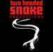 Two Headed Snake Productions