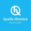 Quelle Histoire Éditions