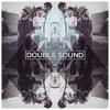 Double Sound²