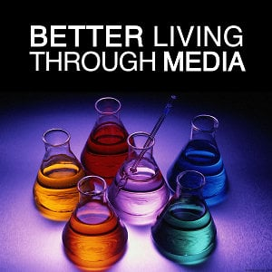 Profile picture for Better Living Through Media