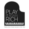 Play It Again Rich