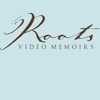 Roots Video Memoirs