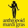 Anthropoid Mardi Gras