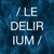 Le Delirium