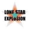 Lone Star Explosion