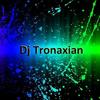 Dj Tronaxian