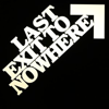 Last Exit to Nowhere