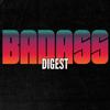 Badass Digest