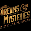 Dreams & Mysteries