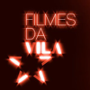 filmes da vila