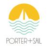 Porter + Sail