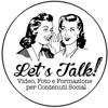 Let's Talk! media