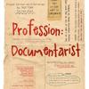 profession documentarist
