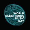 World Electronic Music Day