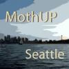 MothUP Seattle