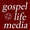 gospel life media
