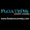 Floaters Sketch Comedy