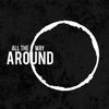 All The Way Around