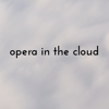 opera in the cloud