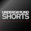 Underground Shorts