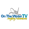 On The Water TV