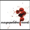 masquepalabras Records