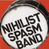 Nihilist Spasm Band