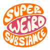 Super Weird Substance