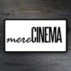 Mere Cinema