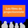 Les films du projectionniste