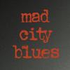 Mad City Blues